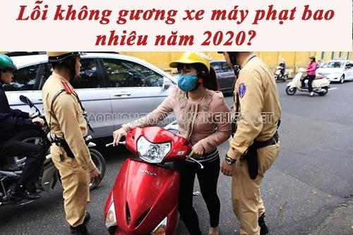 lỗi không gương xe máy 2020